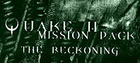 Quake II Mission Pack- The Reckoning