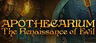 Apothecarium: The Renaissance of Evil — Premium Edition