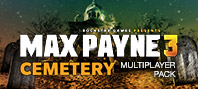 Max Payne 3 - Cemetery Multiplayer Pack DLC