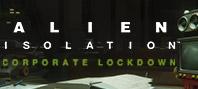 Alien: Isolation - Корпоративная этика