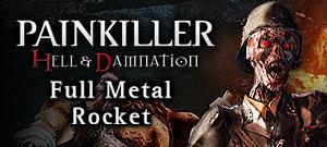 Painkiller Hell & Damnation: Full Metal Rocket