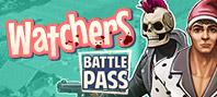 Watchers: Battle Pass