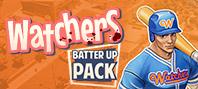 Watchers: Batter Up Pack