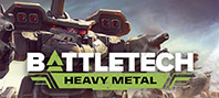 BATTLETECH - Heavy Metal