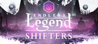 Endless Legend™ - Shifters