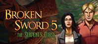 Broken Sword 5 - the Serpent\'s Curse