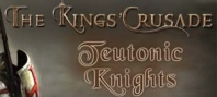 The Kings' Crusade Teutonic Knights