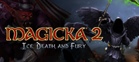 Magicka 2: Ice, Death and Fury