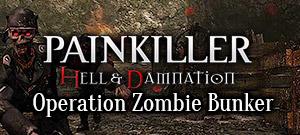 Painkiller Hell & Damnation: Operation \