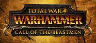 Total War™: WARHAMMER® — комплект кампании «Зов зверолюдов»