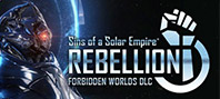 Sins of a Solar Empire®: Rebellion - Forbidden Worlds DLC