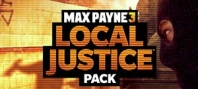 Max Payne 3 - Local Justice Pack DLC