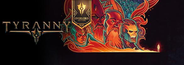 скачать игру Tyranny Overlord Edition - фото 9