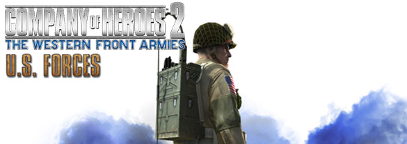 Company of Heroes 2 : The Western Front Armies - US Forces