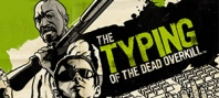 The Typing of the Dead : Overkill