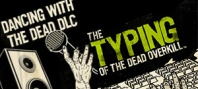 The Typing of the Dead : Overkill - Dancing with the Dead DLC