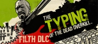 The Typing of the Dead : Overkill - Filth of the Dead DLC