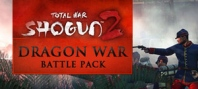Total War : Shogun 2 - Dragon War Battle Pack DLC