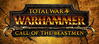 Total War : Warhammer - Call of The Beastmen DLC