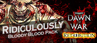 Warhammer 40,000: Dawn of War II: Retribution - Ridiculously Bloody Blood Pack