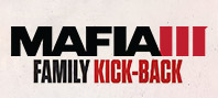 Mafia III - Family Kick-Back