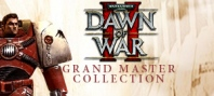 Warhammer 40,000 : Dawn of War II Grand Master Collection