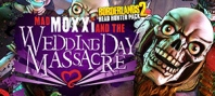Borderlands 2: Headhunter 4: Wedding Day Massacre (для Mac)