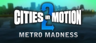 Cities in Motion 2: Metro Madness