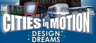 Cities in Motion: Design Dreams