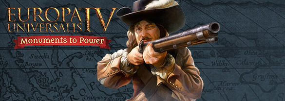 Europa Universalis IV: Monuments to Power Pack