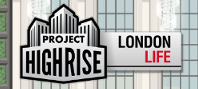 Project Highrise: London Life