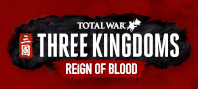Total War: THREE KINGDOMS – Reign of Blood Effects Pack