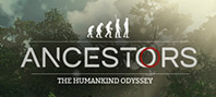 Ancestors: The Humankind Odyssey (Epic)