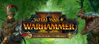 Total War: WARHAMMER II - The Hunter and the Beast