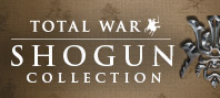 Shogun: Total War Collection