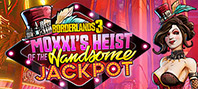 Borderlands 3: Moxxi's Heist Of The Handsome Jackpot