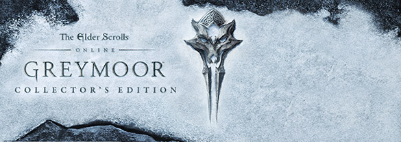 The Elder Scrolls Online – Greymoor Digital Collector's Edition