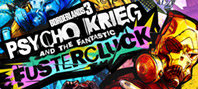 Borderlands 3 - Psycho Krieg and the Fantastic FusterCluck (Epic)