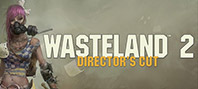 Wasteland 2. Director's Cut