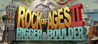 Rock of Ages 2: Bigger & Boulder™