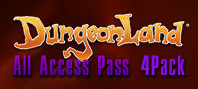 Dungeonland — All Access Pass 4Pack