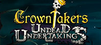 Crowntakers – Undead Undertaking