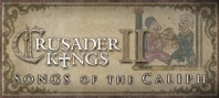 Crusader Kings II: Songs of Caliph