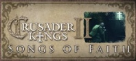 Crusader Kings II: Songs of Faith