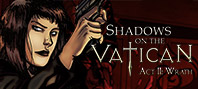 Shadows on the Vatican. Episode 2: Wrath