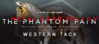 Metal Gear Solid V: The Phantom Pain — Western Tack