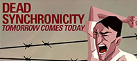 Dead Synchronicity: Tomorrow Comes Today