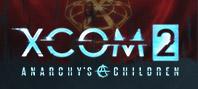 XCOM 2. Дети Анархии